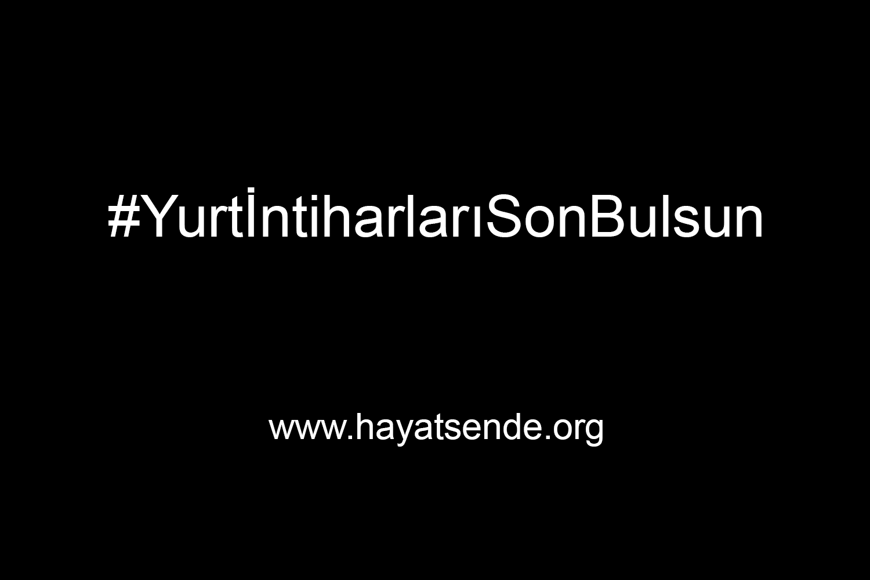 #YurtİntiharlarıSonBulsun